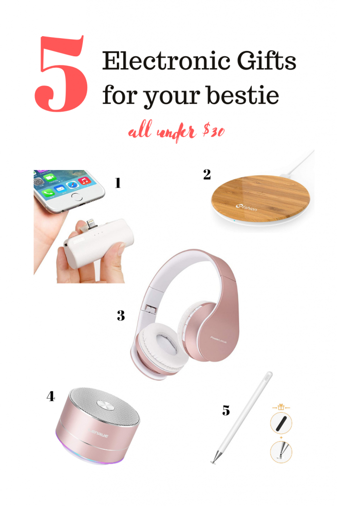 Electronic Gifts for your bestie