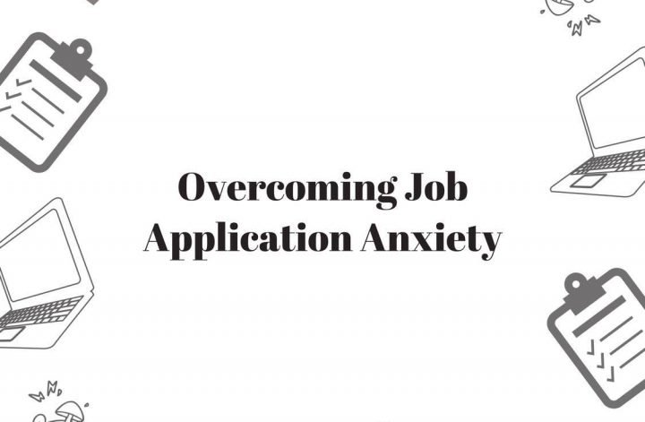 7 reminders for overcoming your job applying anxiety