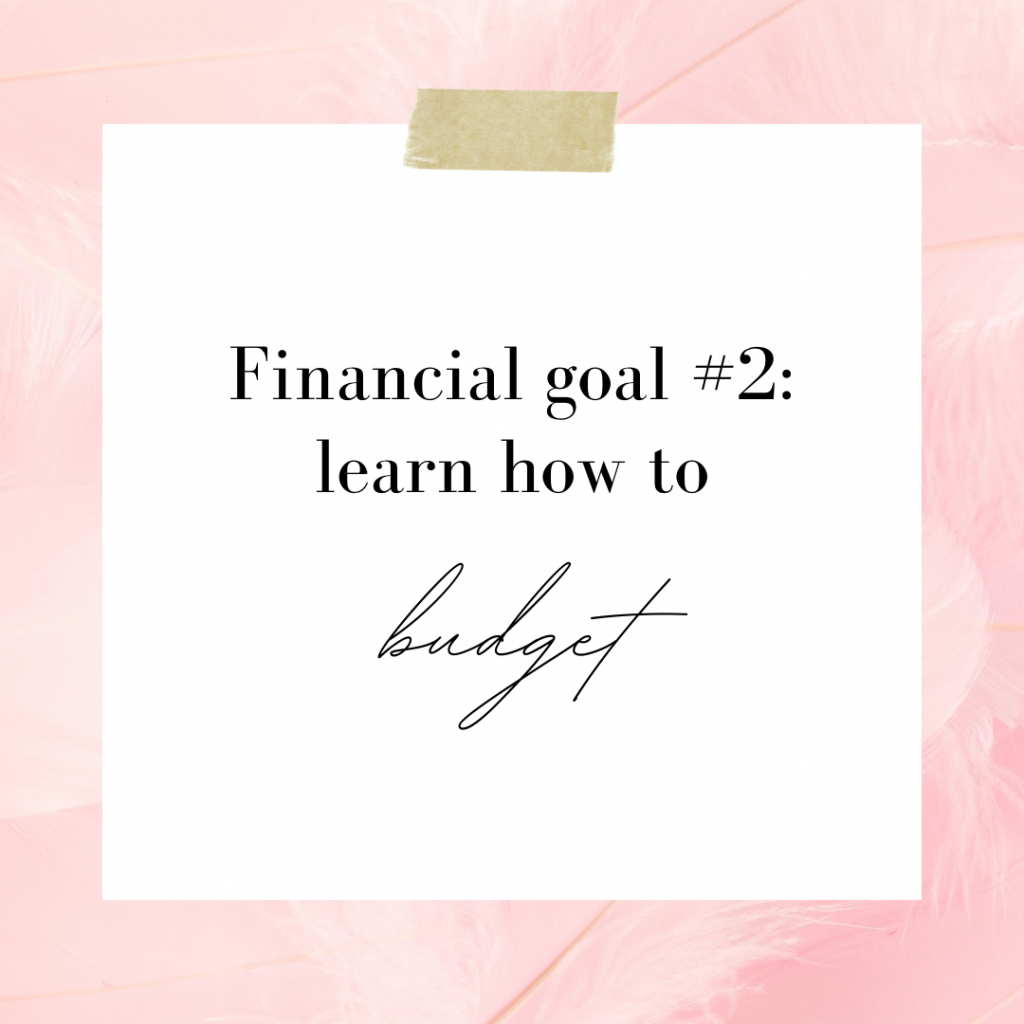 Financial goals to set in your twenties budget